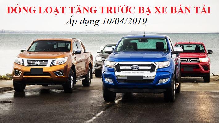 Tăng gấp 3 lần phí Trước Bạ xe tải van và xe bán tải ở Việt Nam 2019